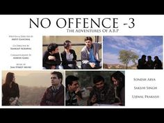 No Offence Episode 3 l Adventures of A B P l Web series l Youtube Full HD l NOTE: Do watch the first and second episode of No Offence before watching this one for better entertaining experience. In last two episodes we saw the backgrounds of Abhay and Preeti and discovered their likes and dislikes this episode brings you the much deeper stories of three artists Abhay Bunty and Preeti who makes together a team and brings on the adventures which they thought have been missing from their lives…