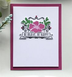 Send some handmade encouragement today with this beautiful design by Ilina Crouse! All stamps, dies, and card stock by A Muse Studio. Be Brave stamp set, Be Brave die set, Summer Blooms stamp set, Summer Blooms die set. #cas #diy #stamping #handstamped #papercrafts #cardideas #amusestudio #behappy