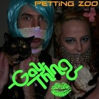 Petting Zoo by GayThing on SoundCloud