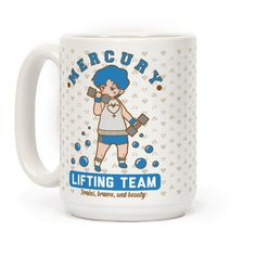 """Mercury Lifting Team Parody - Wake up and get swol with Ami Mizuno! Join the Mercury lifting team and channel the Sailor Scout's strength into your next workout. This mug features an illustration of Amy working out and the phrase """"Mercury Lifting Team, Brains Brawn and Beauty."""""""