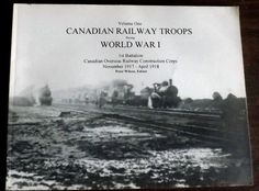 Canadian Railway Troops World War I Construction Corps Edition Author Signed World War I, Troops, Author, Construction, Signs, Building, World War One, Shop Signs, Sign