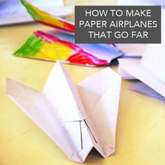 How to make paper aeroplanes that go far