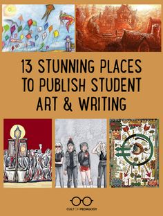 These 13 publications accept writing or artwork from students in grades K-12. If you have a student who's ready to publish their work, check these out. #CultofPedagogy Informational Writing, Persuasive Writing, Pre Writing, English Writing, Writing Prompts, Writing Strategies, Writing Resources, Teacher Resources, Teaching Art