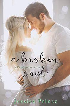 A Broken Soul (The Pembrooke Series Book 3) by Jessica Pr... https://www.amazon.com/dp/B06VXPSXJ3/ref=cm_sw_r_pi_dp_x_PmGTyb0ER6C86