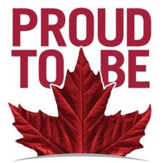 Proud to be Canadian ~ LOVE my Country Happy Canada Day Canadian Things, I Am Canadian, Canadian Girls, Canadian History, Canadian Flags, Canadian Cuisine, Canadian Beer, Canadian Maple, Ontario