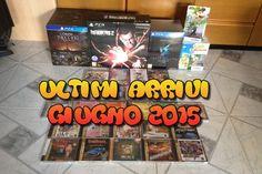 Collezione Videogames: Ultimi Arrivi Giugno 2015