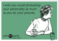 Photoshop your personality...