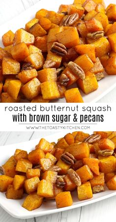 Roasted Butternut Squash with Brown Sugar and Pecans by The Toasty Kitchen #butternutsquash #squash #fall #recipe #sidedish #brownsugar #pecans #roasted Butternut Squash Brown Sugar Recipe, Butternut Squash Side Dish, Roasted Butternut Squash, Pecan Recipes, Side Dish Recipes, Side Dishes, Veggie Dishes, Vegetable Recipes, Vegetarian Recipes