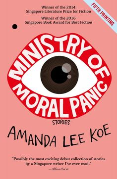 """Read """"Ministry of Moral Panic"""" by Amanda Lee Koe available from Rakuten Kobo. **Winner of Best Fiction Title for Singapore Book Awards 2016 Winner of the Singapore Literature Prize for Fiction 2014 . Moral Panic, Fantasy Star, Amanda Lee, Wax Lyrical, Writing Programs, Morals, Book Lists, Short Stories, Ministry"""