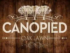 Logo Design for the Canopied Oak Lawn Venue at Bauer Ranch.