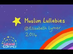 Eight Muslim Lullabies by Elizabeth Lymer ... Some downloads available via Etsy; lullaby gift cards coming soon insha'Allah.