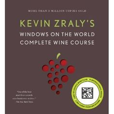 A review of Kevin Zraly's Windows on the World Complete Wine Course.