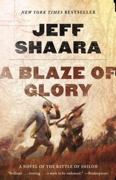 """""""[An] exciting read . . . [Jeff] Shaara returns to the U.S. Civil War in this first book of a new trilogy. . . . This novel is meticulously researched and..."""