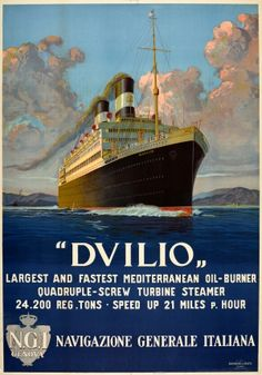 Dvilio Steamship Navigazione Generale Italiana 1920s - original vintage cruise travel poster featuring the SS Duilio with a description 'Dvilio Largest and fastest Mediterranean oil-burner quadruple-screw turbine steamer 24,200 reg. tons Speed up to 21 miles p. hour Navigazione Generale Italiana NGI' listed on AntikBar.co.uk Railway Posters, Travel Posters, Vintage Prints, Vintage Posters, Original Vintage, Galleries In London, Guest Speakers, Genoa, Cruise Travel