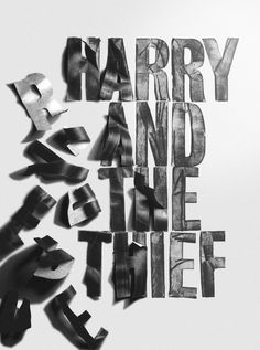 Harry and the Thief poster - Fonts In Use Typography Letters, Typography Prints, Lettering Design, Hand Lettering, Logo Design, Poster Layout, Poster Fonts, Letter Photography, Typography Inspiration