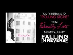 "Falling In Reverse - ""Rolling Stone""  This is my favorite song from Falling In Reverse!! >w"