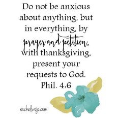 Do not be anxious ...