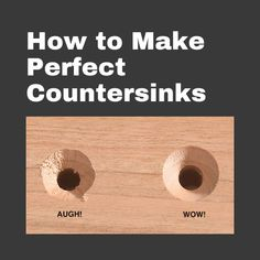 Countersink first, drill the pilot hole second. That may sound backward, but it's the easiest way to ensure a perfect countersink.