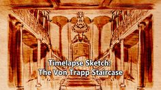 Time Lapse Sketch of the Von Trapp Family staircase from The Sound of Music
