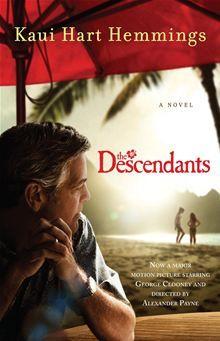 The Descendants  By Kaui Hart Hemmings. Click here to buy this eBook: http://www.kobobooks.com/ebook/The-Descendants-A-Novel/book-d4cwuBm0P0qVtfRYhUhg9g/page1.html?s=FCB3g7VQhEa4h5WjsiTFhw=2 #kobo #ebooks