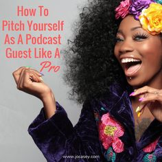 Knowing how to pitch yourself as a podcast guest the right way is essential if you want to take maximum advantage of what podcasts have to offer your biz