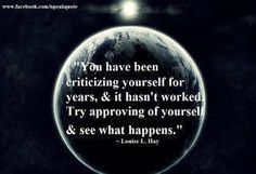 Stop criticizing yourself