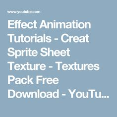 Effect Animation Tutorials - Creat Sprite Sheet Texture - Textures Pack Free Download - YouTube