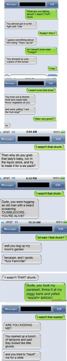 "Lawl I love ""I wasn't that drunk"" texts so much"