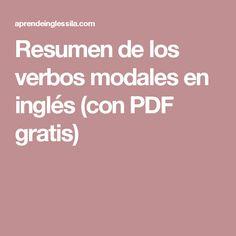 Resumen de los verbos modales en inglés (con PDF gratis)