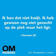 Omdenken, for the Dutch people here! Funny Picture Quotes, Funny Quotes, Experience Quotes, Dutch Words, Dutch Quotes, Funny Phrases, Kindness Quotes, Pep Talks, Quote Posters