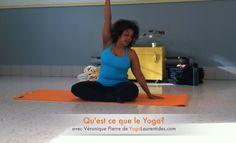Qu'est-ce que Le Yoga? / What is Yoga?