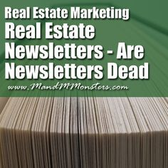 Real Estate Marketing - Real Estate... Newsletters are a great tool for marketing real estate listings and your brand.