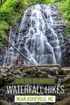 Waterfalls near Asheville: our top 10 favorite western North Carolina waterfall…