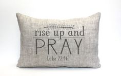 1 scripture pillow; makes great gift for wedding, anniversary, graduation, Christmas, Mothers Day  → D E S I G N ← Featuring Luke 22:46 - Rise up and pray  → F I N I S H E S ← ● F A B R I C ● 100% linen / rustic texture ~ ohhh! ● I N K ● black / distressed appearance ~ ahhh! ● I N S E R T ● a synthetic down insert is included ~ yay!  → S I Z E ← Choose preference in drop down menu.  → C A R E ← Spot clean with mild detergent, air dry; warm iron on reverse when necessary  → S H O P ●...