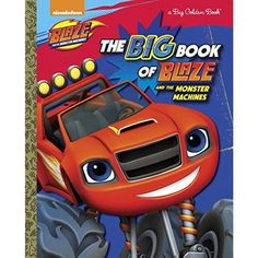 Big Book of Blaze and the Monster Machines (Hardcover)