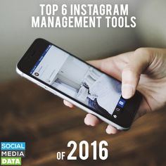 Top 6 Instagram Management Tools of 2016