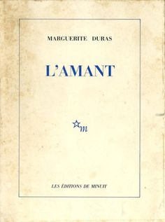 L'amant - Marguerite Duras. Growing up in Indochina under French colonization, the author falls in love... Another great resource for those just beginning to read novels in French. Excellent negations practice!