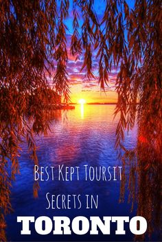 Best kept tourist secrets in Toronto!