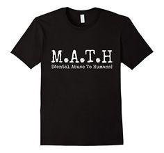 Men's Math T-Shirt - Mental Abuse To Humans - Funny Math ... https://www.amazon.com/dp/B06XBQWKB8/ref=cm_sw_r_pi_dp_x_idsTybP9EQSS9