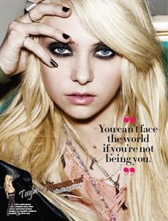"Taylor Momsen! ""You can't face the world if you're not being you."""