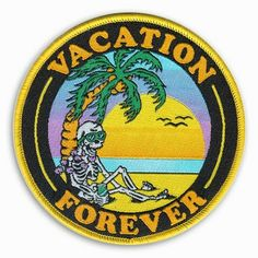 """Night Watch Studios """"Vacation Forever"""" Patch"""