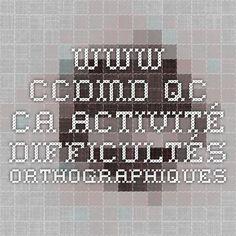 www.ccdmd.qc.ca_Activité_ Difficultés orthographiques