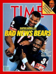 """January 27, 1986 Time Magazine cover """"Bad News Bears"""" Refrigerator Perry and Walter Payton"""