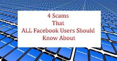 Scammers just love Facebook! It allows them to quickly and cheaply reach huge numbers of potential victims. And, Facebook is completely free, very easy to use, and accessible to people at all level…
