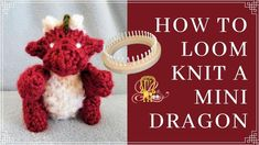 Knitting Loom Dolls, Loom Knitting Patterns, Crochet Necklace, The Creator, Dragon, Mini, Crafts, Manualidades, Dragons