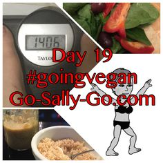 Day 19! Only 2 days to go, then overnight before the final weigh in. I have not checked my measurements since day 1, so I'm very curious how this will go. I must prepare some food in the morning to get through this. #gosallygo #goingvegan