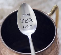 BeauTEAful Hand Stamped Coffee Spoon