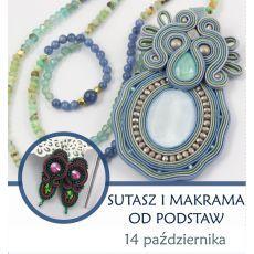 Warsztaty SUTASZ I MAKRAMA WARSZAWA 14.10.17 r. (7H)