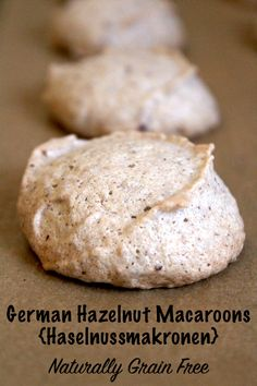 German Hazelnut Macaroons ~ Haselnussmakronen ~ Naturally Grain Free Christmas C. Cookies Gluten Free, Gluten Free Christmas Cookies, German Christmas Cookies, German Cookies, Gluten Free Macaroons, Vegan Recipes Easy, Baking Recipes, Real Food Recipes, Cookie Recipes