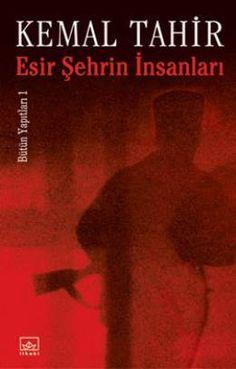 Esir Şehrin İnsanları - Kemal Tahir | 15,00TL - D&R : Kitap